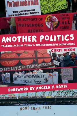 Another Politics By Dixon, Christopher Andrew/ Davis, Angela Y. (FRW)
